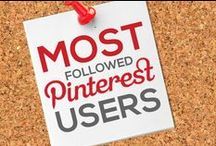 MOST FOLLOWED PINTEREST USERS / Who are the Most Followed Users on Pinterest? This board will show you who they are! From the most popular and followed people in Art, Design, Fashion, Food, Hair and Beauty, Health and Fitness, Interior Design, Photography, Travel, Weddings, and more! / by Power of Pinterest Book