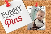 FUNNY & HUMOROUS PINS — THE MOST POPULAR ON PINTEREST BY # OF REPINS / Any FUNNY OR HUMOROUS PIN that Achieves 2,000+ REPINS is Added to this Board, Making it Easier for You to Discover the Most Popular Funny and Humorous Pins on Pinterest — This Board is Your #1 Source to Keep Tabs On and Discover the Most Popular Images Circulating on Pinterest in this Category! — Please Follow this Board. We Work Hard Daily to Update it for your Enjoyment it and Share With You the Best Content & Most Popular Funny and Humorous Pins that Will Make Make You Smile and Laugh! : )  / by Power of Pinterest Book