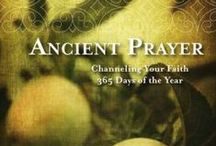 Ancient Prayer and Inspiration
