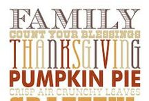 Thanksgiving Dinner  / by Kimberly Arnold Street