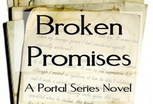 Broken Promises - A Portal Series Novel / Work in progress - this board has ideas for title and cover image as well as random inspiration.