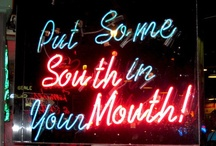 Put some SOUTH in yo mouth!! / by Michelle Donnelly