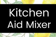 KitchenAid Mixer / Great ideas for my KitchenAid mixer!