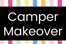 Camper Makeover / I love campers and RV's....& I really love a good DIY project. :-)