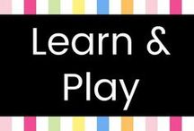Learn & Play / Educational activities to do with kids, as well as information about homeschooling.