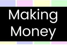Making Money! / Out-of-the-Box ideas for making some extra cash, mostly from home!