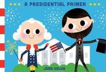 This Little President: a presidential primer / A board book about ten U.S. Presidents for little leaders-in-training! All 44 presidents from George Washington to Barack Obama are featured on the last spread. Perfect for toddlers and preschoolers on Presidents Day and in election year 2016 / by Joan Holub Children's Books