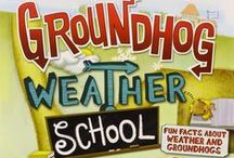Groundhog Day / Groundhog Weather School a picture book about Groundhog Day
