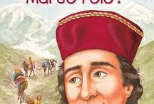 Marco Polo / Collecting lesson plans and activities for the book Who Was Marco Polo? by Joan Holub