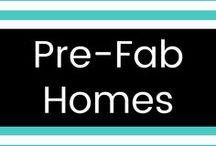 Pre-Fab Homes