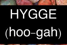 "HYGGE (pronounced ""hoo-ga"")"