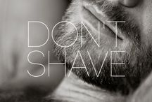 Don't shave!!!   / by Monika Gurgul