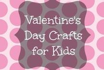 Valentine's Day / Valentine's Day crafts, recipes, and more!