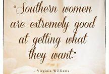 Typical Southern Belle / by Danea Spillman