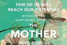 Being a Mom / Why moms matter.