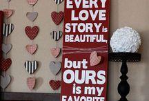 Valentines stuff / by Talonna LeMaster
