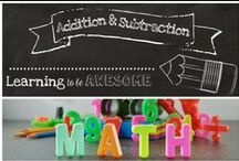 Addition and Subtraction / All things Addition/Subtraction.