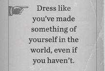 The Man! / Good clothes open all doors ― Thomas Fuller