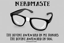 Nerdiness and Such / Because I am one. And proud of it. / by Elizabeth Gatling