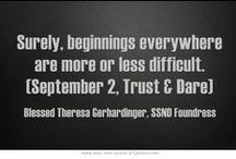 """September Quotes - Blessed Theresa / Quotes from Blessed Theresa Gerhardinger, foundress of the School Sisters of Notre Dame, for each day from """"Trust & Dare"""""""