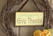 Give Thanks / by Niki Miller-O'brien