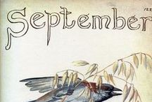 "September is...♫♪ / ""The days of September are, until the last afternoon, airy and melodious verses classic.""  (G.Papini)"