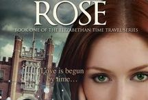 The Thornless Rose / Book One of The Elizabethan Time Travel Series. First Place Winner in the Golden Rose Contest, Top Ten Finalist in the Pacific Northwest Writers' Contest, and Semi-finalist in the Faulkner-Wisdom Writing Competition.
