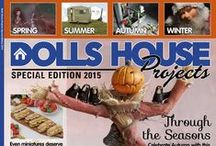 Dolls House Projects 2015 / The 6th edition of our popular annual magazine. This year the theme is seasons showcasing work from world renowned artisans. Priced at £4.99 for DHMS subscribers & £5.99 for non-subscribers pre-order now at www.dollshouseprojects.co.uk and save on  the P&P cost. More projects coming soon...
