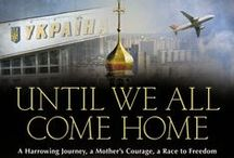 """""""Until We All Come Home"""" Chapter One in Photos / UNTIL WE ALL COME HOME: A HARROWING JOURNEY, A MOTHER'S COURAGE, A RACE TO FREEDOM in photos and pins."""
