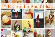 Elf on the Shelf Fun / by Wait Til Your Father Gets Home