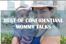 1. Best of Confidential Mommy Talks / Best of Confidential Mommy Talks - A blog about motherhood, toddlers and tantrums