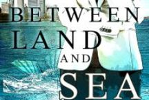 Between Land and Sea / Available on Amazon.