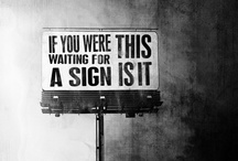 It's a Sign / by Amber Sweeney