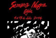 Semana Negra Gijón / Semana Negra de Gijón  Ediciones 2013 y 2014  Toda la información en www.semananegra.org / by Gijón Turismo