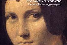 """Leonardo Segreto / Costantino D'Orazio è """"un esploratore: se ne avverte il gusto e l'impronta in ogni pagina. E' bello viaggiare al suo fianco"""". Dopo CARAVAGGIO SEGRETO un nuovo accattivante libro dedicato a LEONARDO SEGRETO"""