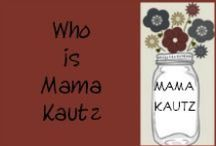 Who is Mama Kautz? / I am an introvert. I love Chucks. Camo. Cute outfits I would probably never wear in real life.