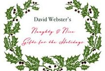 Naughty and Nice / David Webster's Naughty and Nice Gifts for the Holidays! Follow for more inspiring gifts all season long... / by Webster & Company