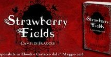 Strawberry Fields' saga / Info: http://auraconte.com/strawberryfields/ - Saga/Book genre: fantasy.