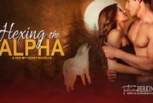 Hexing the Alpha - MoonHex #1 / Board about my book, Hexing the Alpha. The first in the Hex My Heart Series. The Hex My Heart series is a steamy paranormal romance series that follows five coven sisters as they find true love through their misadventures with love spells gone wrong with a botched hex or two. Be warned, this series is smokin' hot! #paranormalromance #werewolves #witches #amreading #hotromance #alphaheroes #badboys #shifters #magick #magic #bookboyfriend