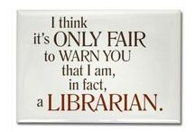 Yes, I'm a librarian