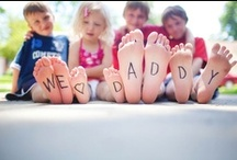 Fathers Day / We love our dads.  Fun ideas to celebrate dad's special day
