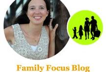 Family Focus Blog / Best posts from Family Focus Blog- all things family related from family travel to family recipes.  Family resource for ideas, tips, and inspiration.