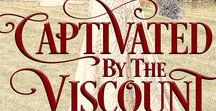 Captivated by the Viscount / A lot can change in four nights....