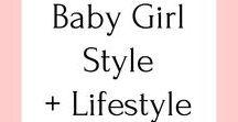Babies   Girl Style + Lifestyle