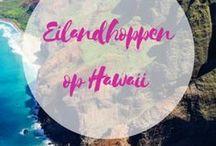 Tips reizen Hawaii / Hawaii is een fantastische bestemming als je van ruige natuur, hiken en strand houdt. Op dit bord deel ik volop tips voor een Hawaii-reis.