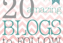 Great Blogs to Follow / by Heather Shaffer