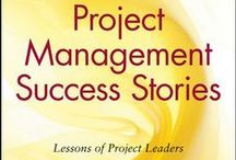 Project Management Success Stories / Sharing best practice articles, project success stories, tips and tools to make project managers more successful!