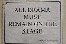 All the World's a Stage / Theatre Life.  / by Chris McNeal