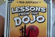 Fans of #LessonsFromTheDojo / Lessons From The Dojo: 101 Kick Butt Ways To Improve Your Life, Business and Relationships. Available in print and kindle at www.Amazon.com/author/robertanspach