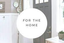For the Home / Ideas for decorating your home.